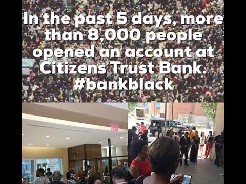 Citizens Trust Bank Just 5 Days More Than 8,000 People Have Opened Accounts