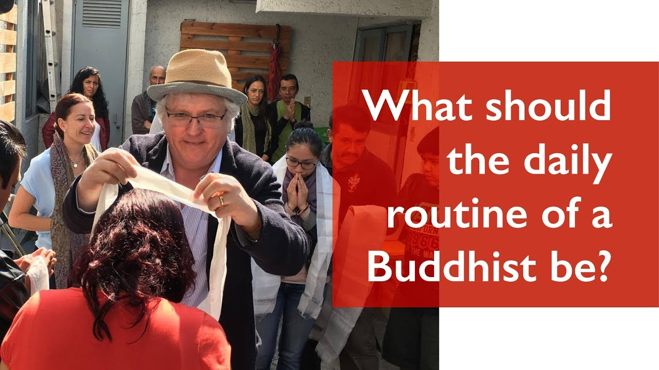 What should the daily routine of a Buddhist be