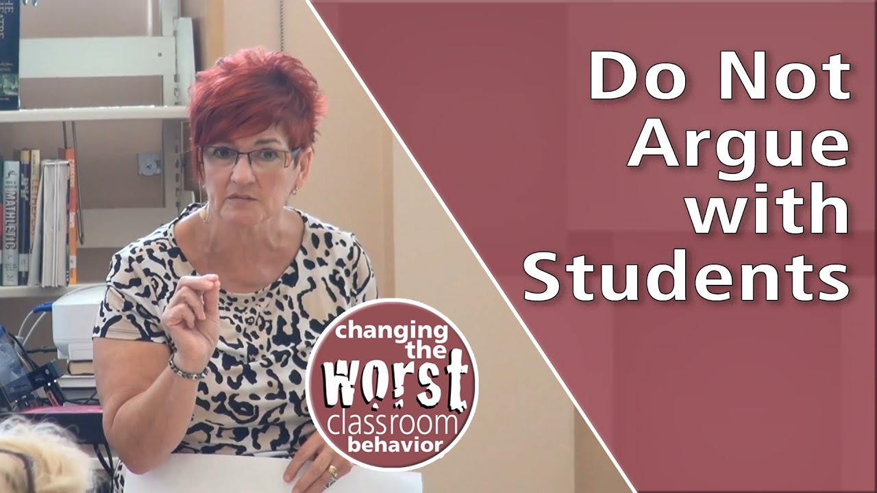 Video: do not argue with students