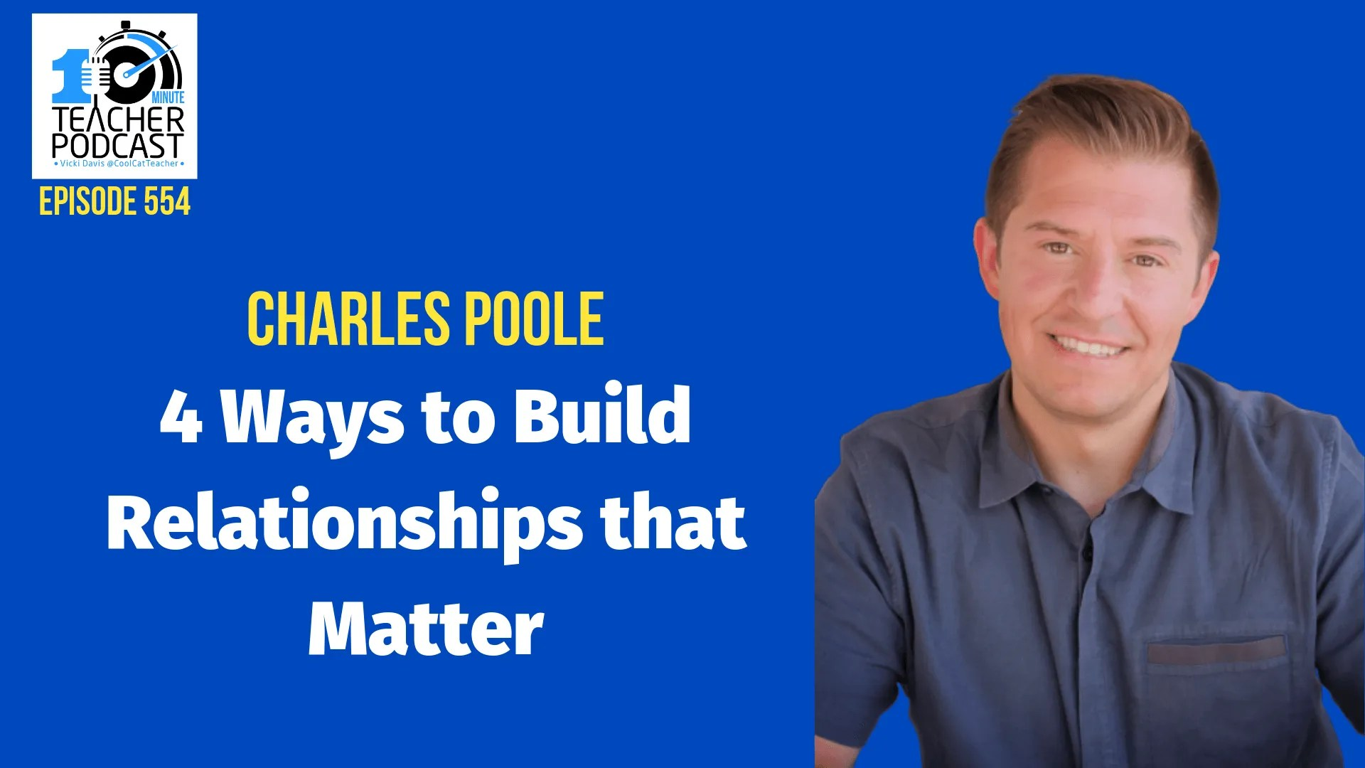 4 Ways to Build Relationships That Matter @coolcatteacher