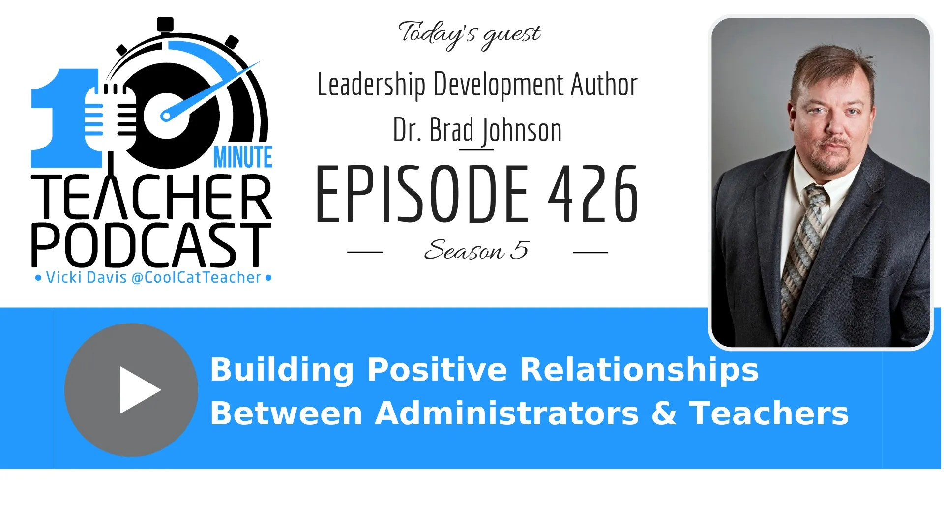 Building Positive Relationships Between Administrators and Teachers