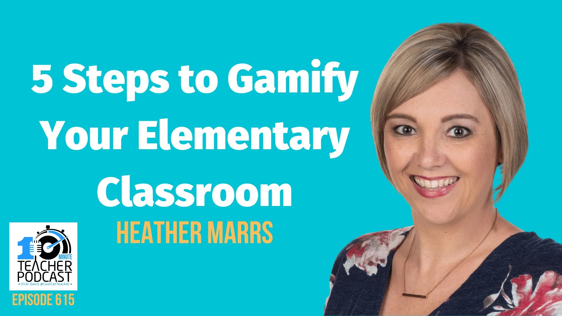 5 Steps to Gamify Your Elementary Classroom @coolcatteacher