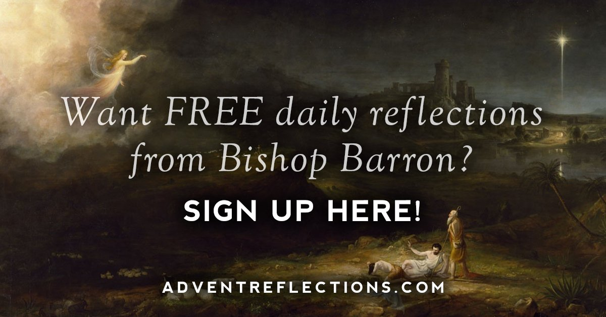 FREE daily Advent reflections from Bishop Robert Barron!