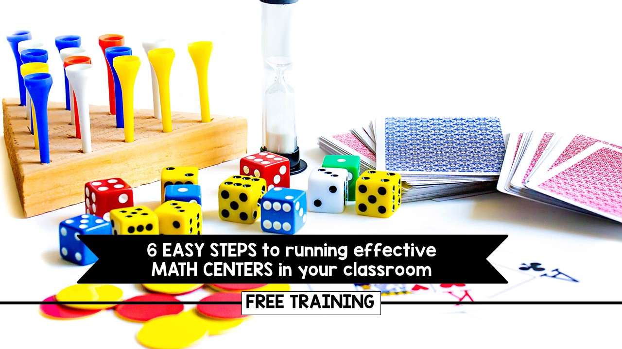 6 Easy Steps To Running Effective Math Centers In Your Classroom