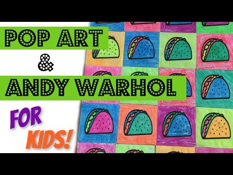 Pop Art & Andy Warhol for Kids