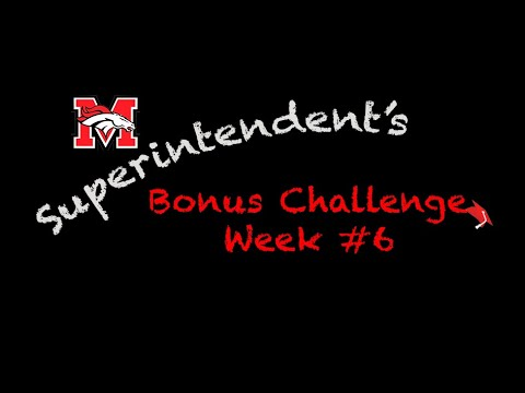 Superintendent Challenge Week#6 - Class of 2020