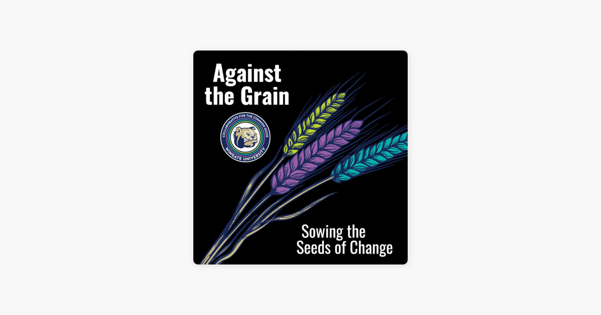‎Against the Grain - CCG Podcast on Apple Podcasts