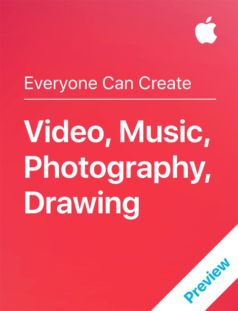 Video, Music, Photography, Drawing by Apple Education on iBooks