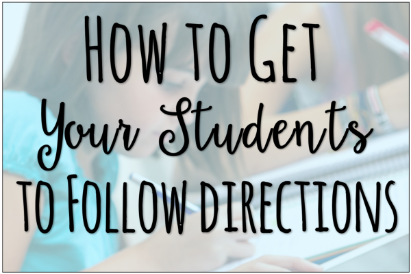 How to Get Your Students to Follow Directions (Upper Elementary)