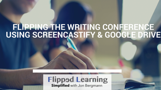 Flipping Feedback using ScreenCastify & Google Drive