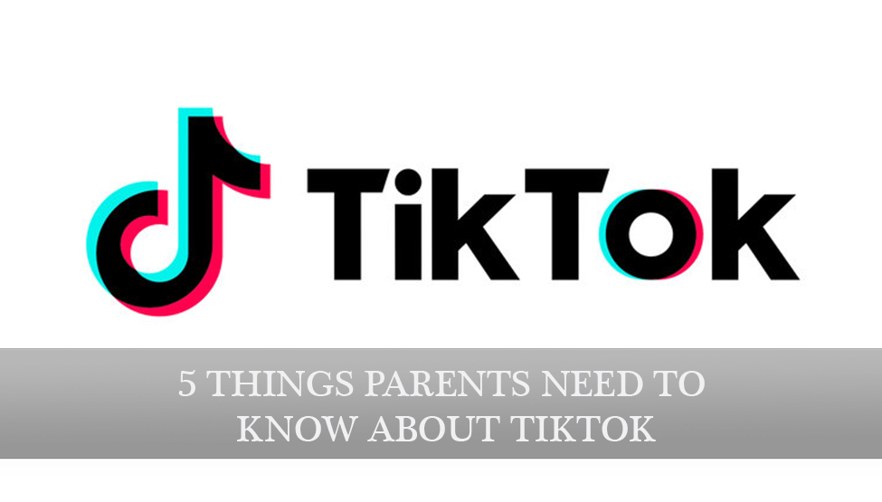 5 Things Parents Need to Know about Tik-Tok - Susan Stutzman