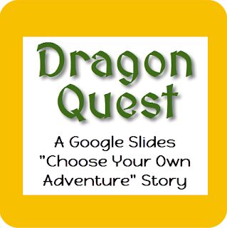 Dragon Quest! A Google Slides Interactive Story - Apps User Group