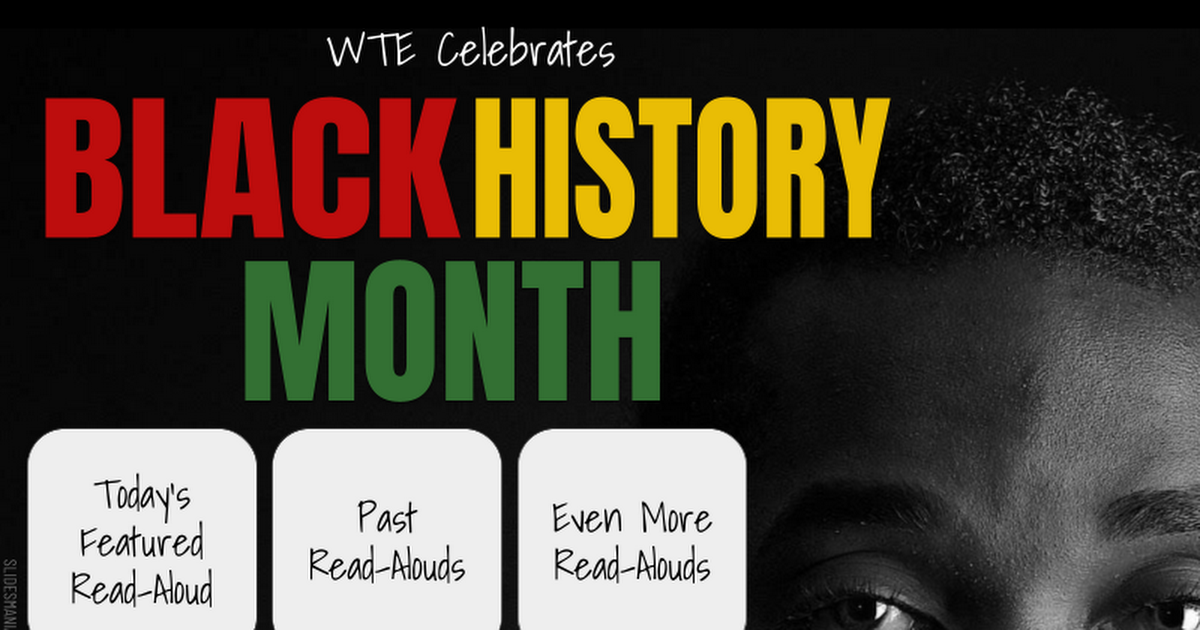 WTE Black History Month Read-Alouds