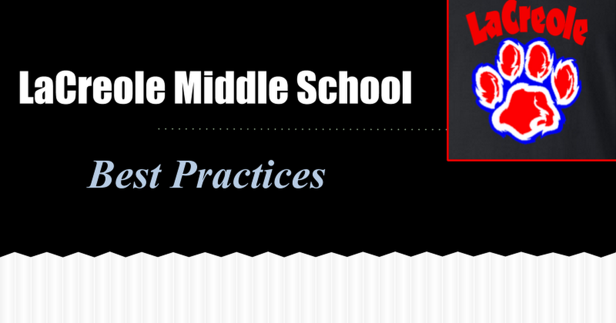 LaCreole Middle School Best Practices