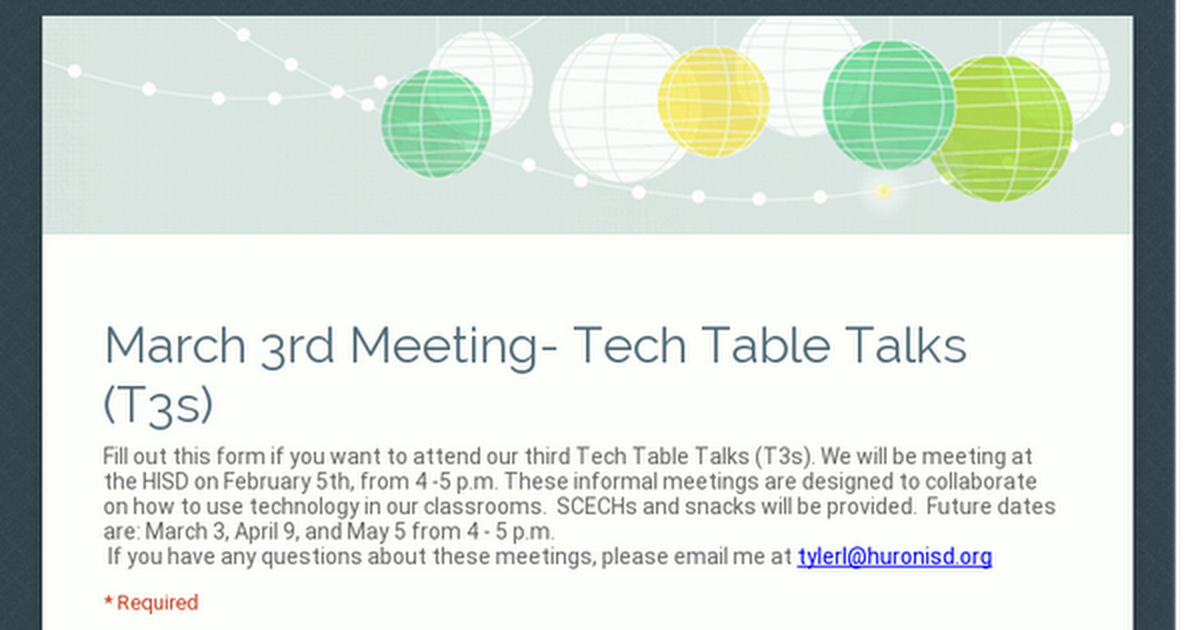 March 3rd Meeting- Tech Table Talks (T3s)