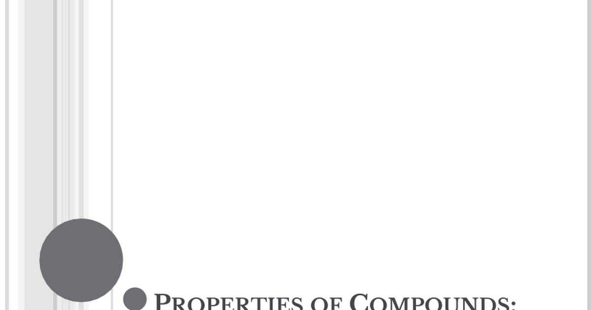 PP-Properties_of_Compounds_Part_3.pptx