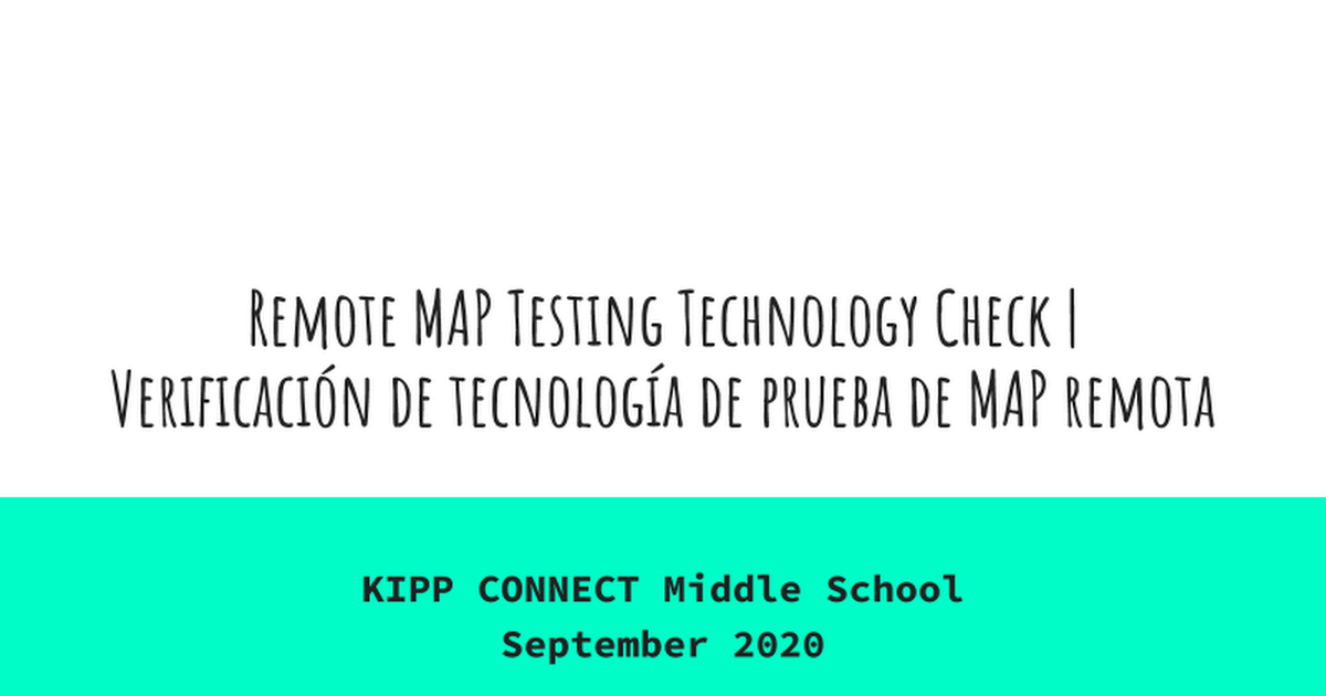 KCMS Remote MAP Testing Technology Check Eng.Span. Version
