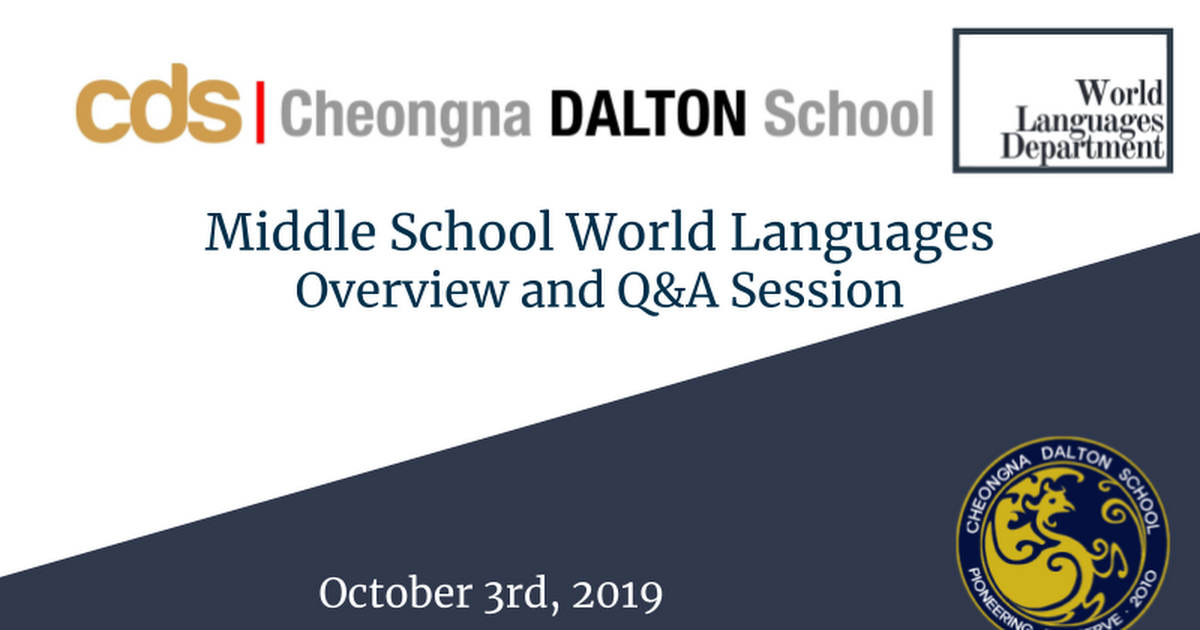 CDS MS World Languages Overview & Q&A 10/3_SMORE