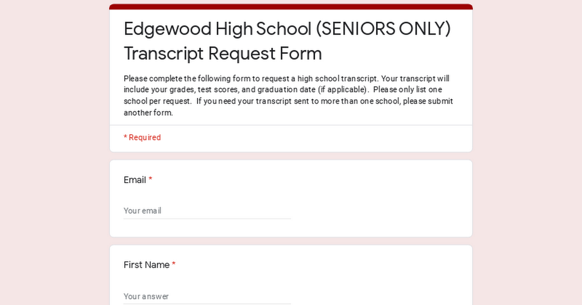 Edgewood High School (SENIORS ONLY) Transcript Request Form