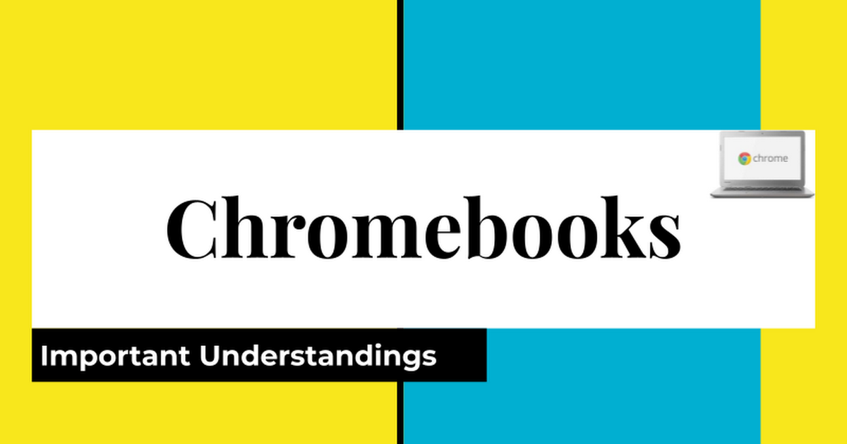 Chromebook Responsible Use Slideshow