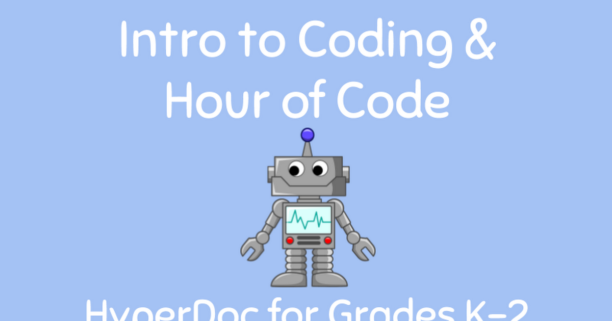 Intro to Coding/Hour of Code K-2