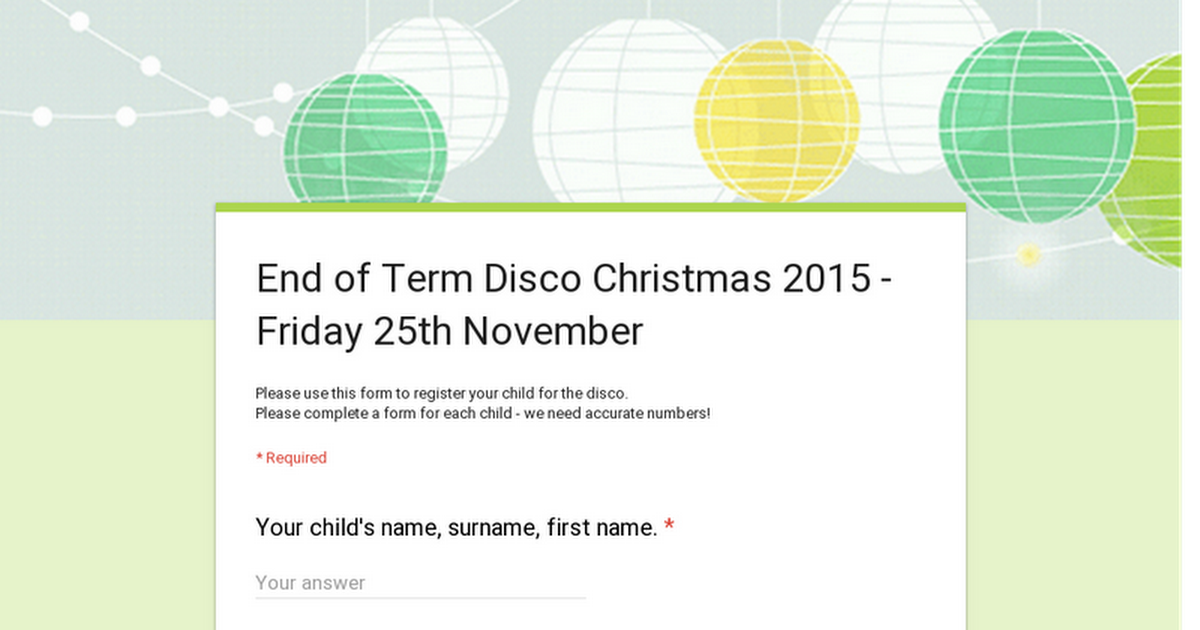 End of Term Disco Christmas 2015 - Friday 27th November