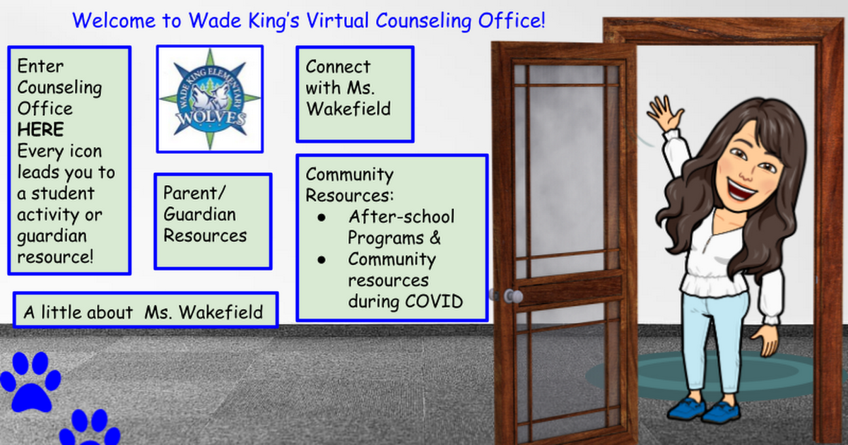 Wade King Elementary School Counselor Virtual Office