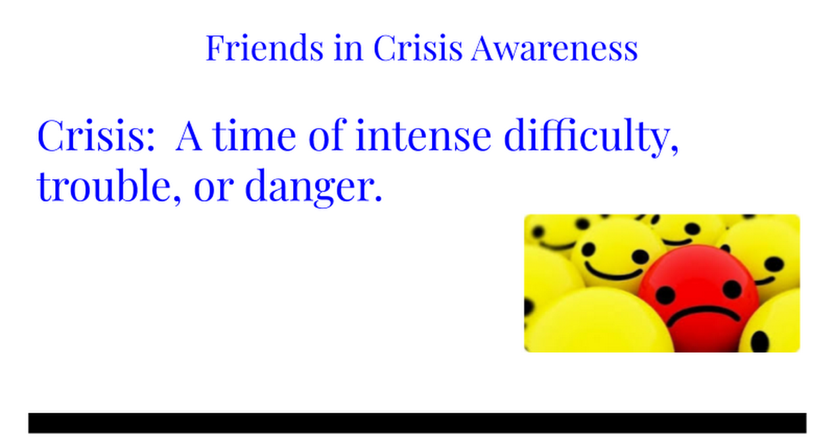 Friends in Crisis Awareness Presentation