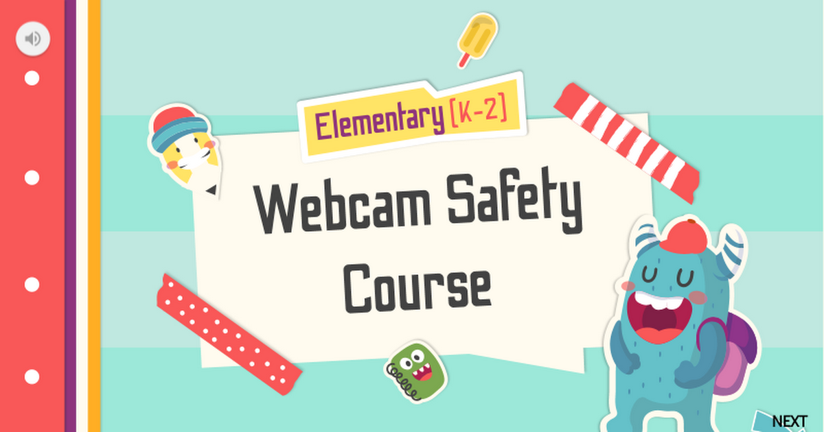 [Grades K-2] Elementary Webcam Safety Course