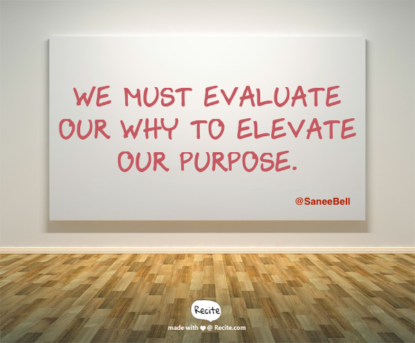 Kids Deserve It: Evaluate and Elevate Your Why #KidsDeserveIt