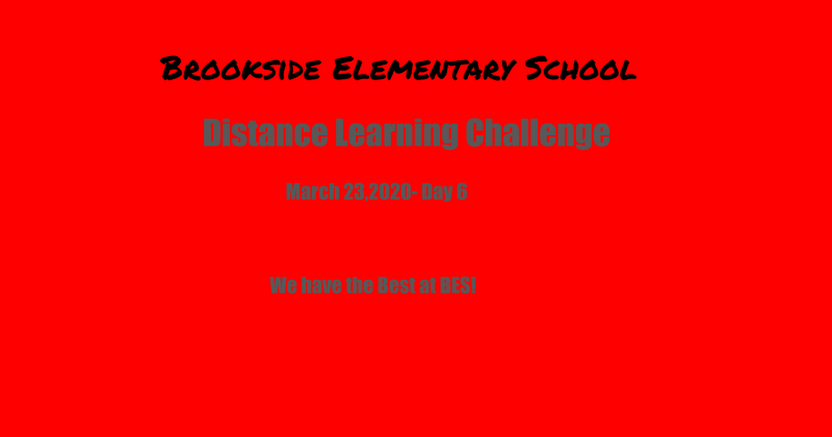 Brookside Elementary School- Day 6