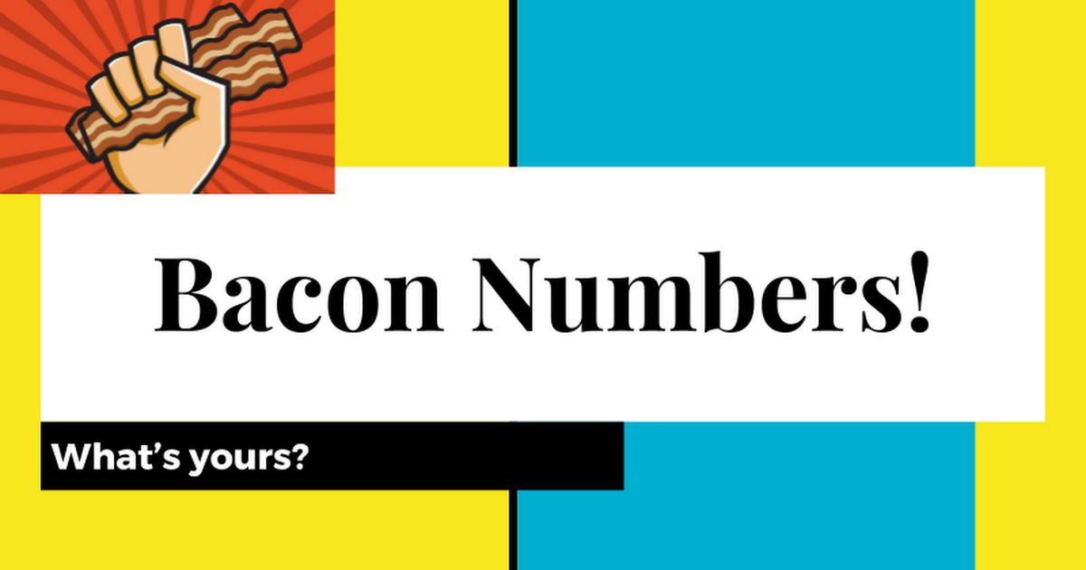 Bacon Numbers!