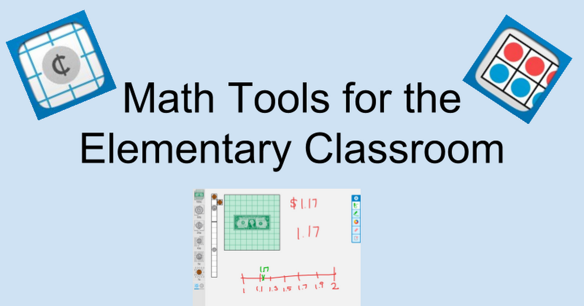Math Tools for the Elementary Classroom