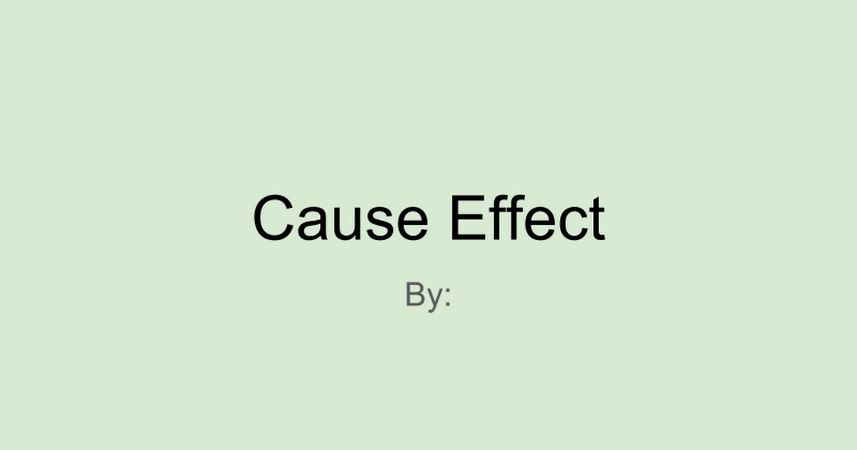 Cause Effect Green