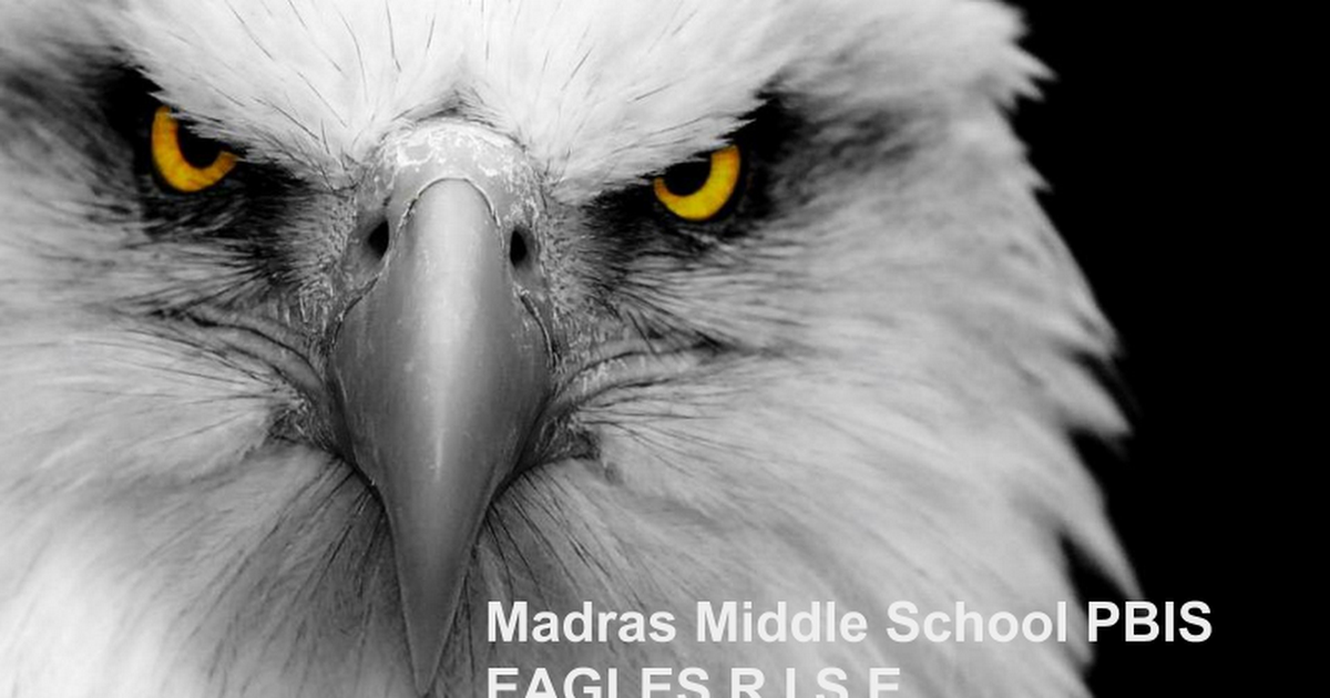PBIS Slide Show Madras Middle School