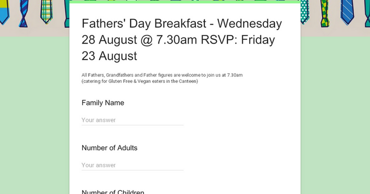 Fathers' Day Breakfast - Wednesday 28 August @ 7.30am RSVP: Friday 23 August