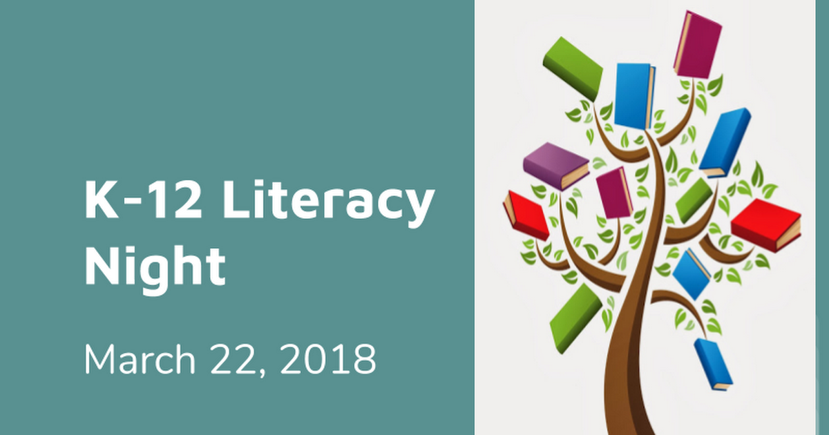 K-12 Literacy Night March 22, 2018