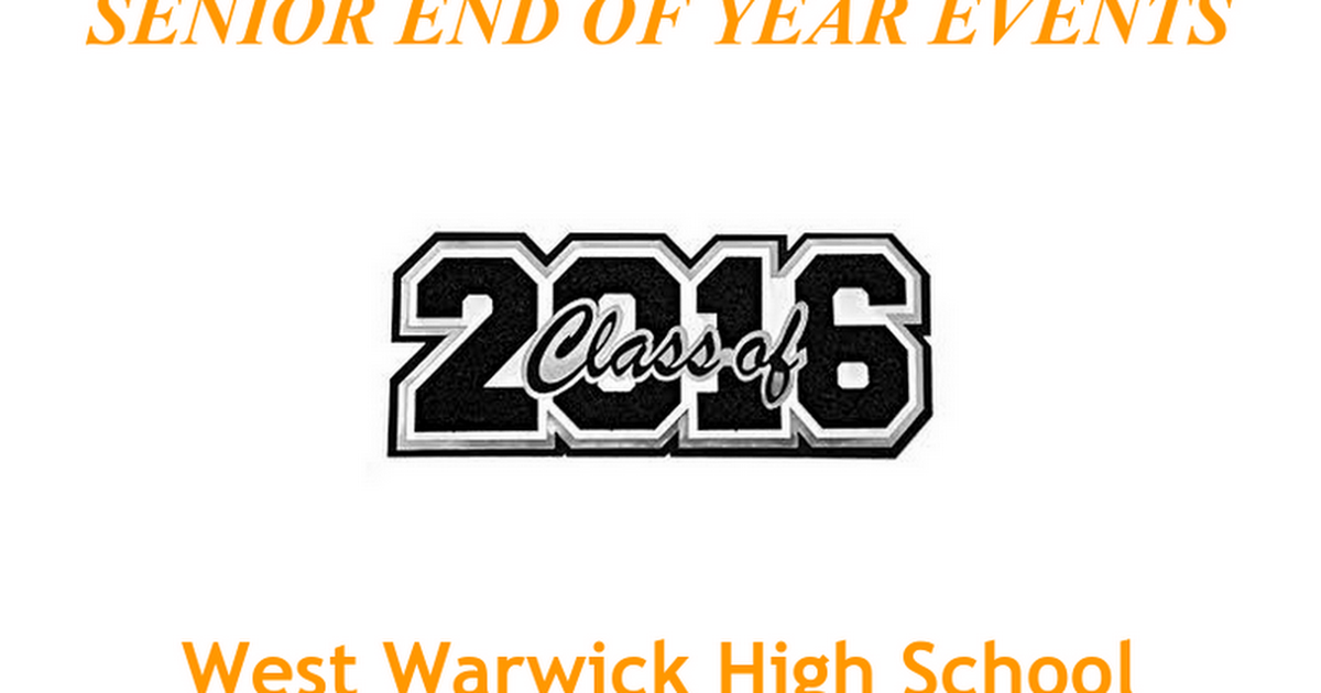 2016 SENIOR END OF YEAR PACKET