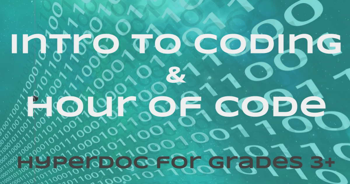 Hour of Code/Intro to Coding HyperDoc Grades 3+