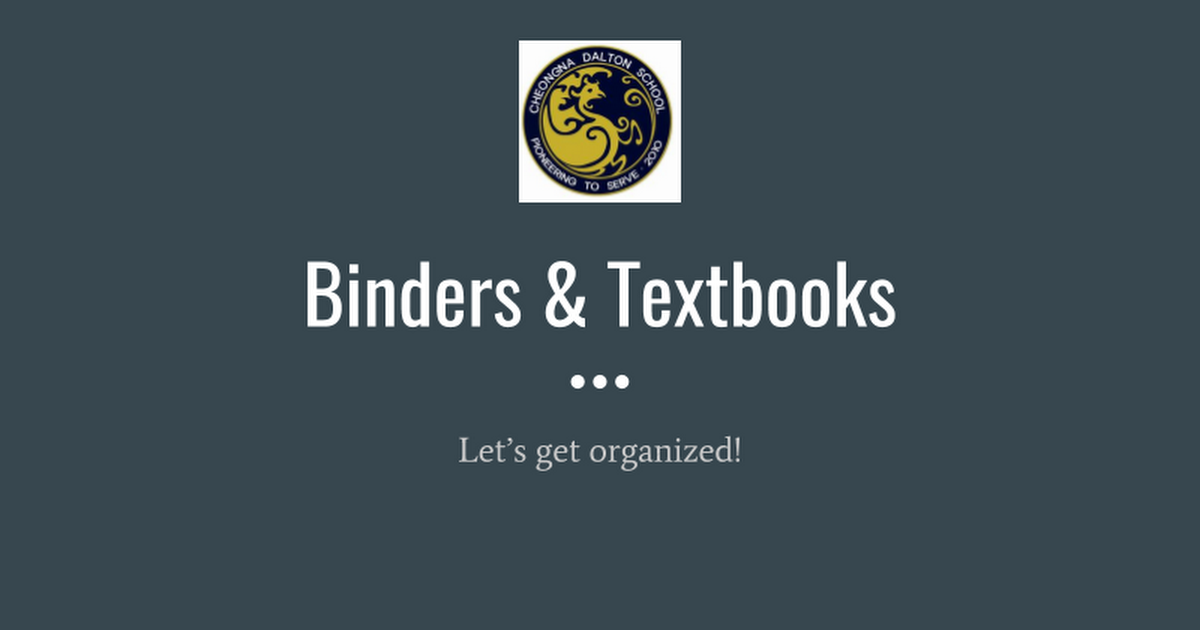 Textbooks Care & Binder Organization
