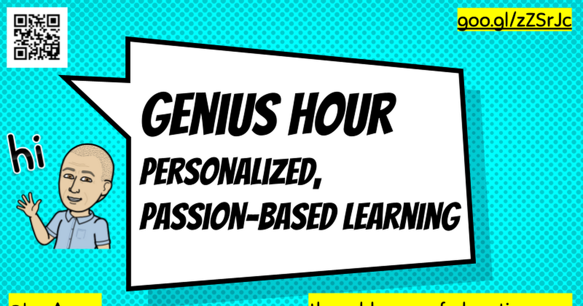 Genius Hour Passion-Based Learning