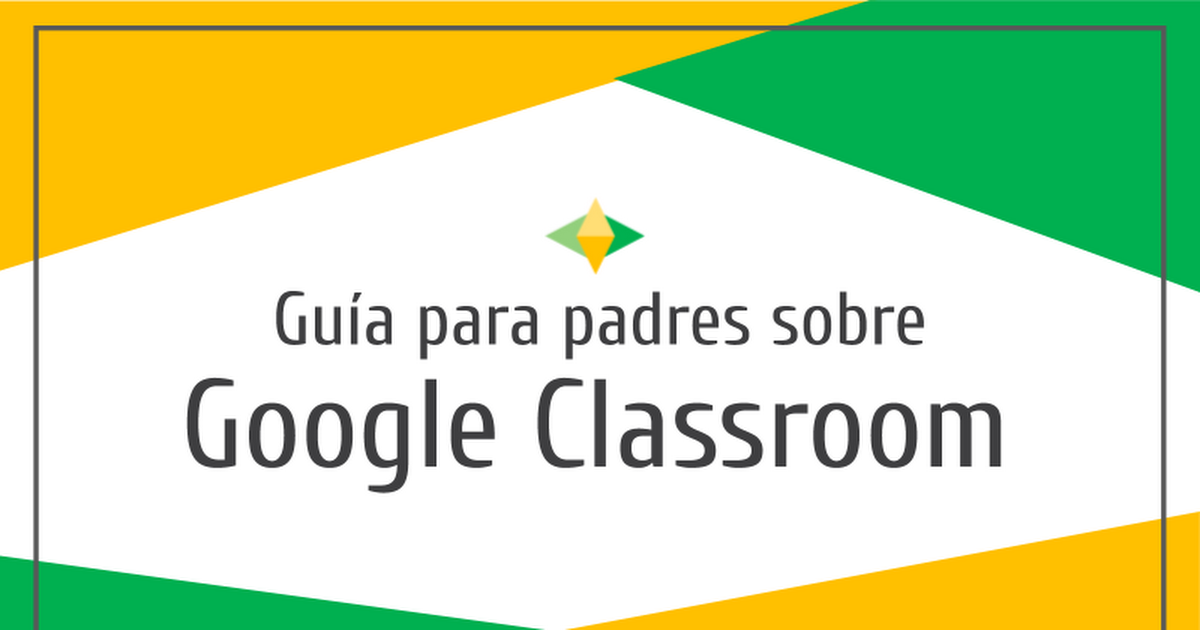 2020 HPS Houston SW Parents' Guide to Google Classroom-Spanish