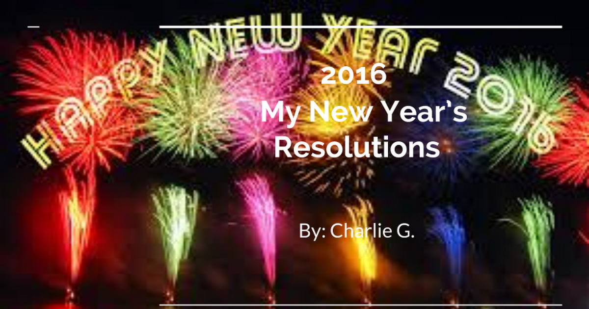 2016   My New Year's Resolutions
