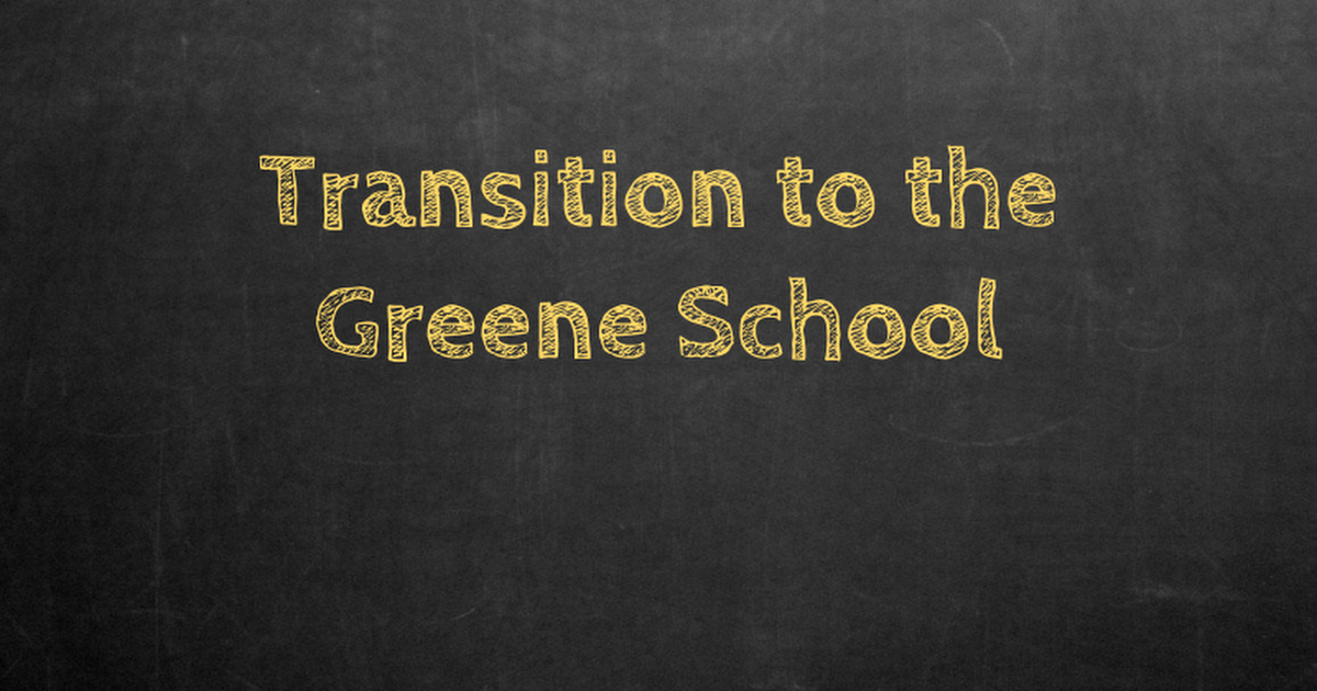 Transition to Greene 17-18