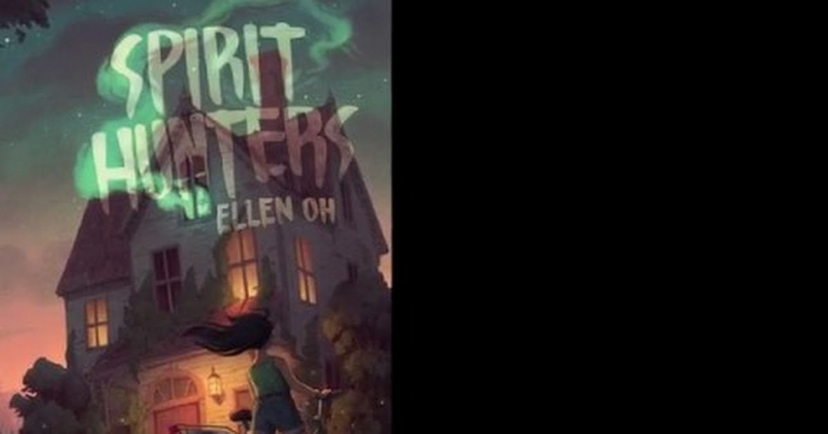 SPIRIT HUNTERS by Ellen Oh - Official Book Trailer.mp4
