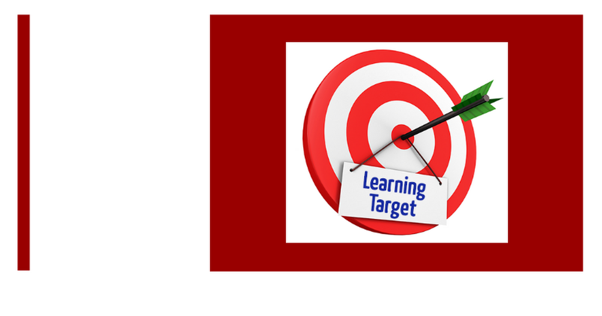 Introduction to Learning Targets