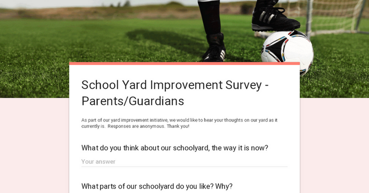 School Yard Improvement Survey - Parents/Guardians
