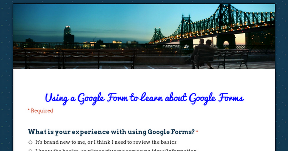 Using a Google Form to Learn about Google Forms