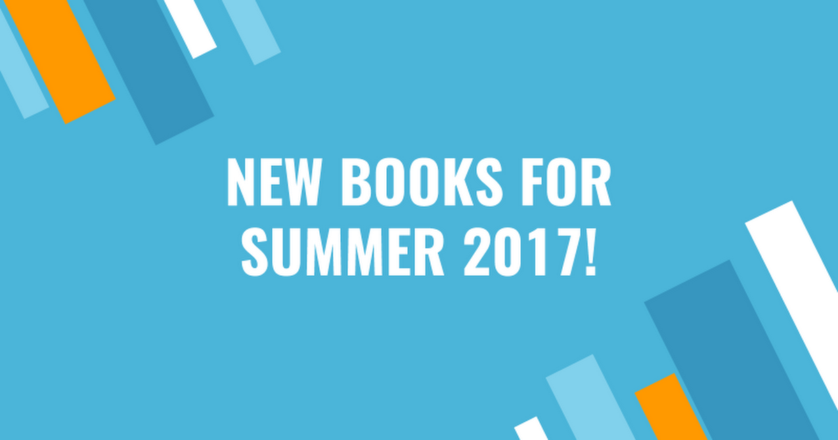 New Books Summer 2017