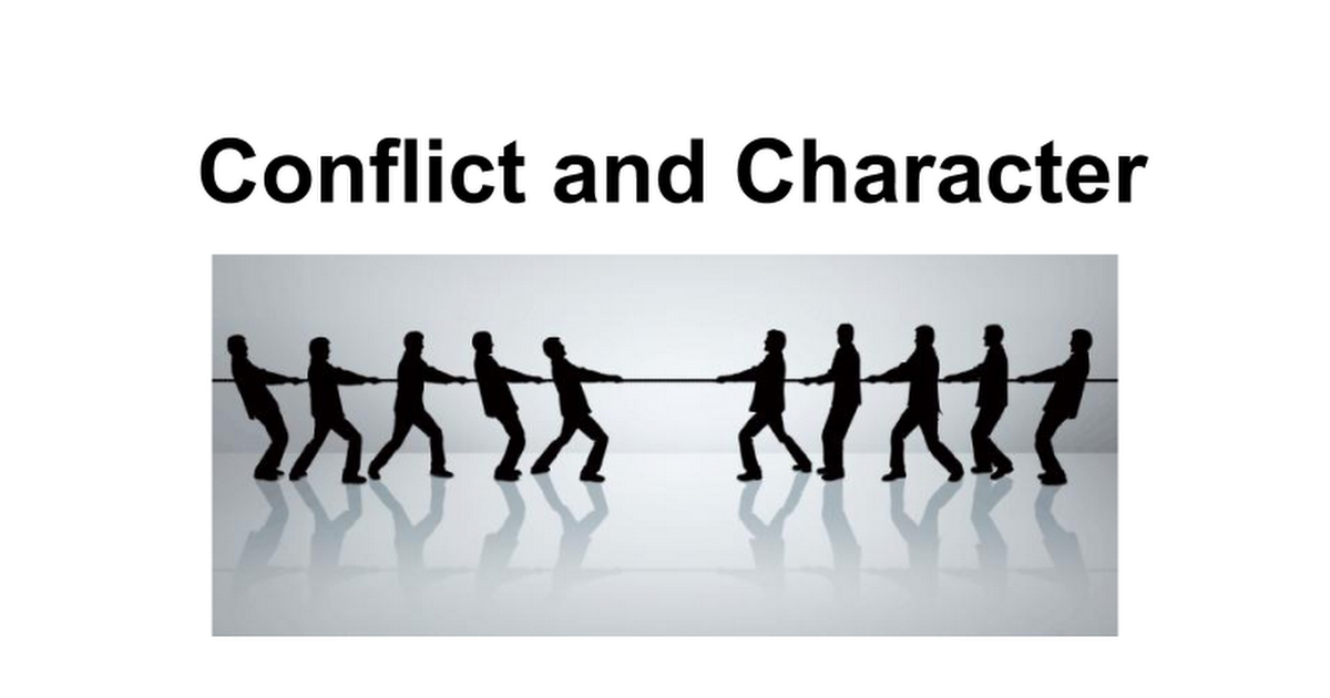 Conflict and Character